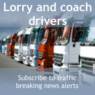 Lorry & coach drivers, subscribe to traffic breaking news alerts